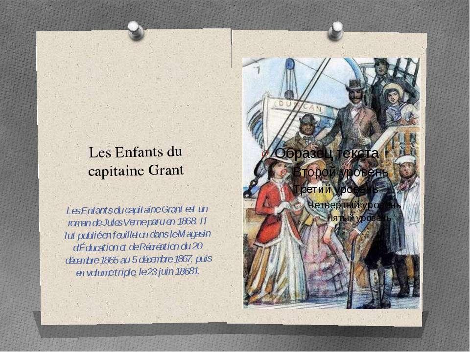 Les Enfants du capitaine Grant Les Enfants du capitaine Grant est un roman de...