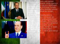 Сильвіо Берлусконі став єдиним державним політиком, якому вдалося за 14 років...