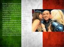 Влітку 2009 Берлусконі потрапив у серію скандалів із сексуальним присмаком. В...
