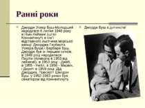 Ранні роки Джордж Уокер Буш-Молодший народився 6 липня 1946 року в Нью-Хейвен...