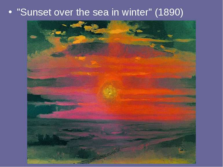 """Sunset over the sea in winter"" (1890)"