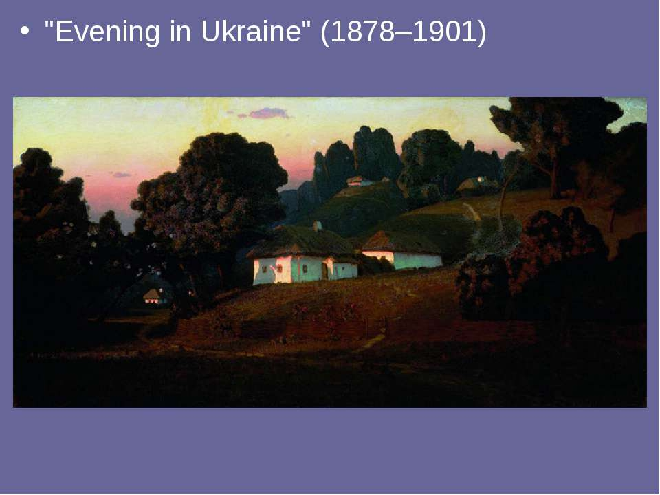 """Evening in Ukraine"" (1878–1901)"