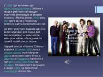 У1989гурт включено доЗали слави рок-н-ролу. Зайняв 4 місце в рейтингу найк...