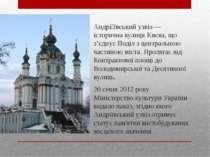 Андрі ївський узвіз — історична вулиця Києва, що з'єднує Поділ з центральною ...