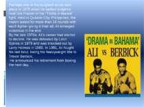 Perhaps one of his toughest bouts took place in 1975 when he battled longtime...