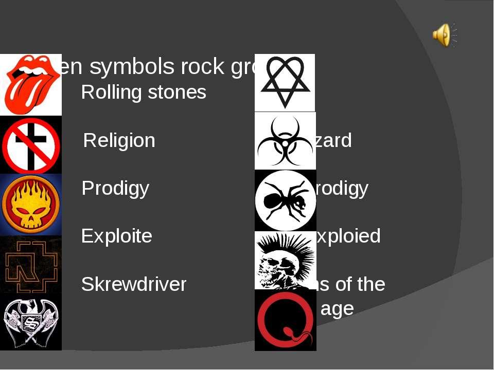 Top Ten symbols rock group: Rolling stones Him Him Bad Religion Biohazard The...