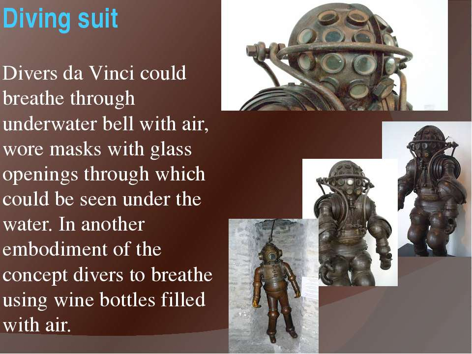 Diving suit Divers da Vinci could breathe through underwater bell with air, w...