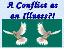 A Conflict as an Illness