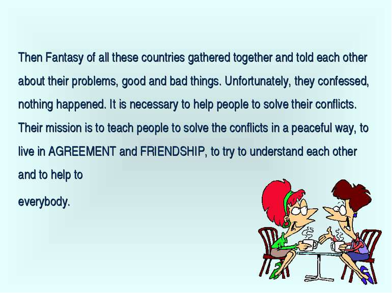 Then Fantasy of all these countries gathered together and told each other abo...