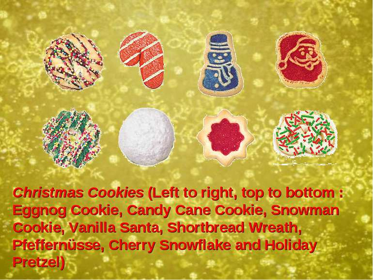 Christmas Cookies (Left to right, top to bottom: Eggnog Cookie, Candy Cane C...