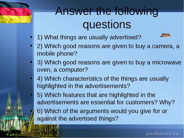 Answer the following questions 1) What things are usually advertised? 2) Whic...