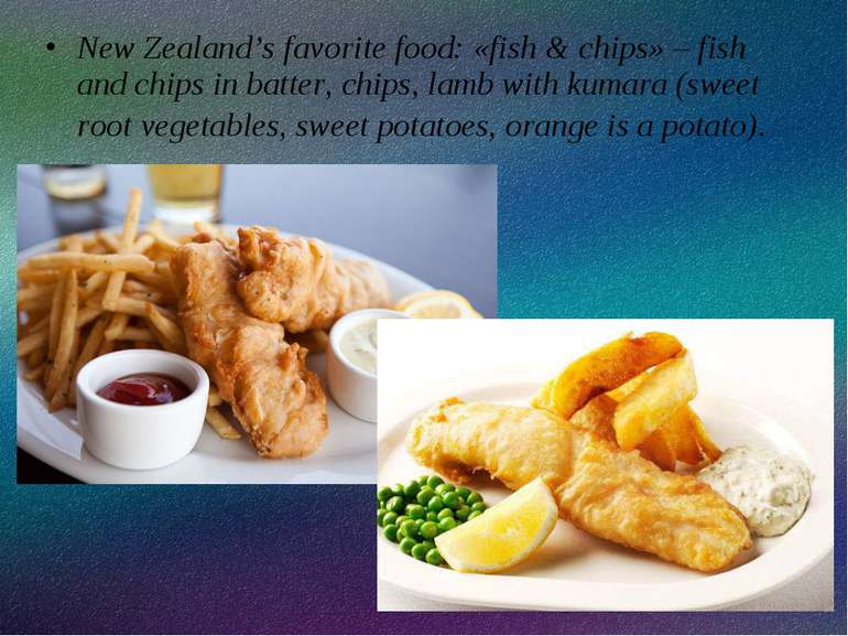 New Zealand's favorite food: «fish & chips» – fish and chips in batter, chips...
