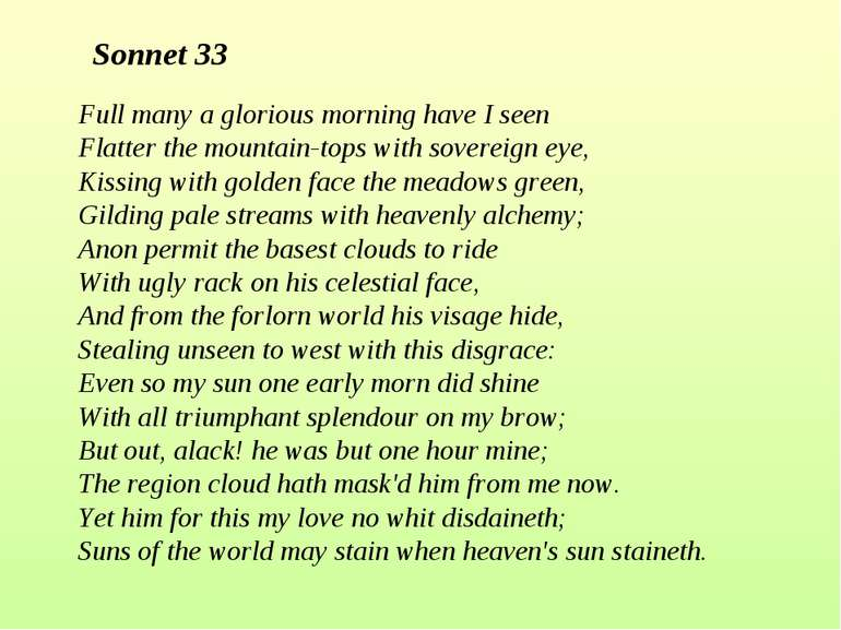 Full many a glorious morning have I seen Flatter the mountain-tops with sover...