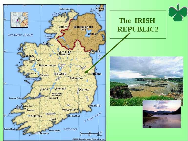 The IRISH REPUBLIC*