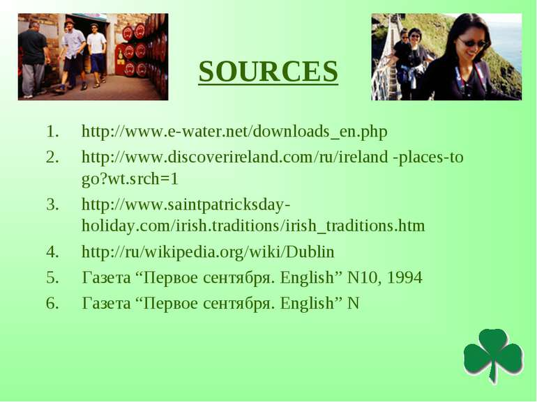 SOURCES http://www.e-water.net/downloads_en.php http://www.discoverireland.co...
