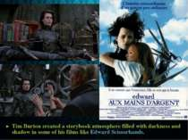 Tim Burton created a storybook atmosphere filled with darkness and shadow in ...