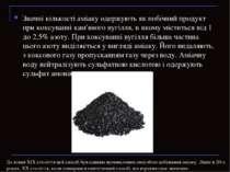 Значні кількості аміаку одержують як побічний продукт при коксуванні кам'яног...