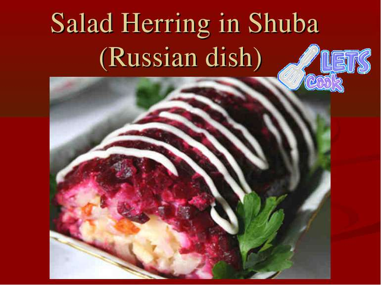 Salad Herring in Shuba (Russian dish)