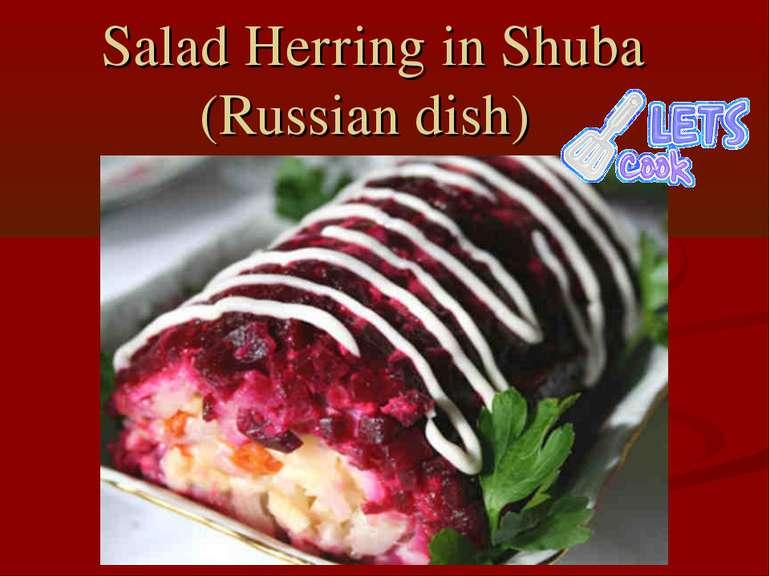 Salad Herring in Shuba (Russian dish)