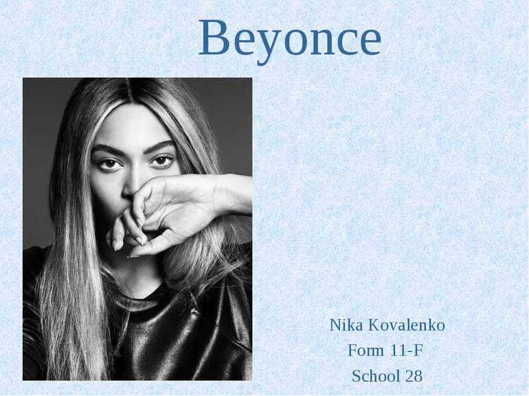 Beyonce Nika Kovalenko Form 11-F School 28