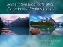Interesting facts and places in Canada