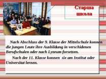 Старша школа Nach Abschluss der 9. Klasse der Mittelschule konnen die jungen ...