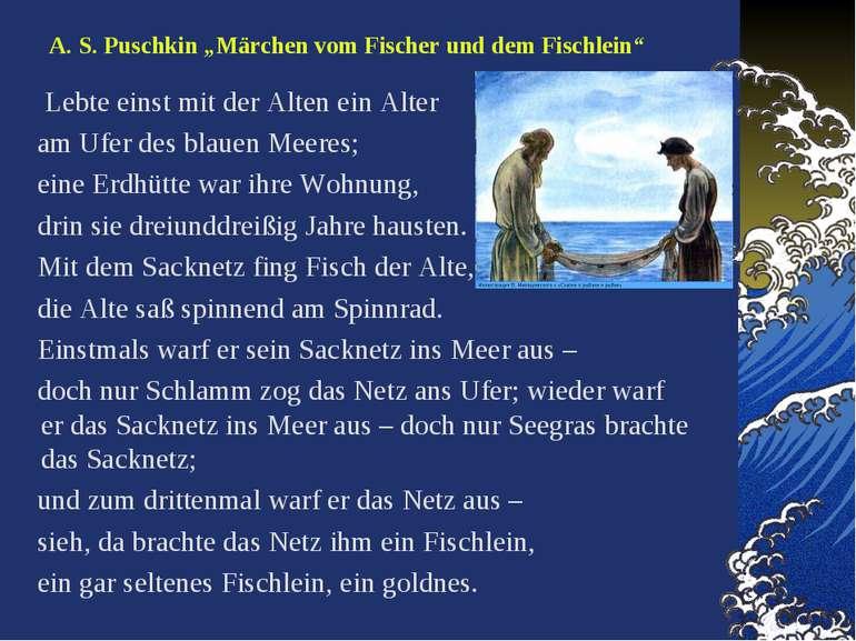 """A. S. Puschkin """"Märchen vom Fischer und dem Fischlein"""" Lebte einst mit der Al..."""