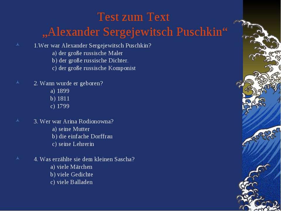"""Test zum Text """"Alexander Sergejewitsch Puschkin"""" 1.Wer war Alexander Sergejew..."""