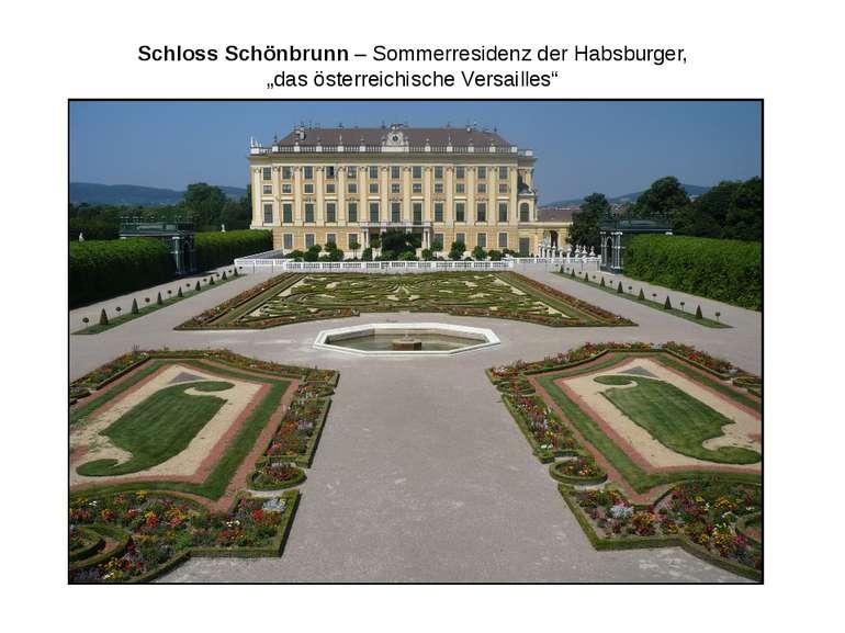 """Schloss Schönbrunn – Sommerresidenz der Habsburger, """"das österreichische Vers..."""