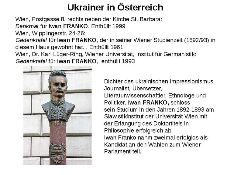 Ukrainer in Österreich Wien, Postgasse 8, rechts neben der Kirche St. Barbara...
