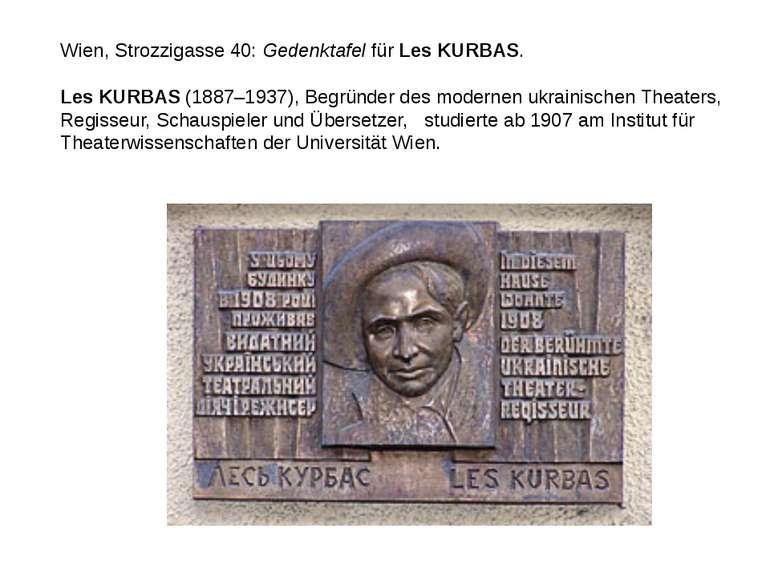 Wien, Strozzigasse 40:GedenktafelfürLes KURBAS. Les KURBAS(1887–1937), Be...