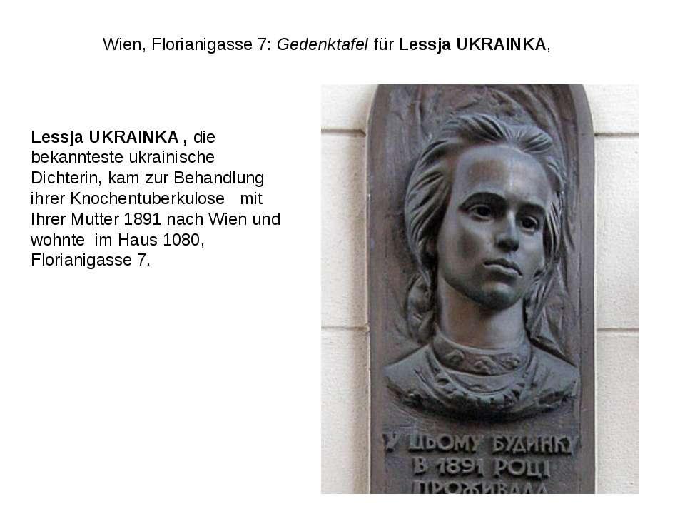 Wien, Florianigasse 7:GedenktafelfürLessja UKRAINKA, Lessja UKRAINKA, die...