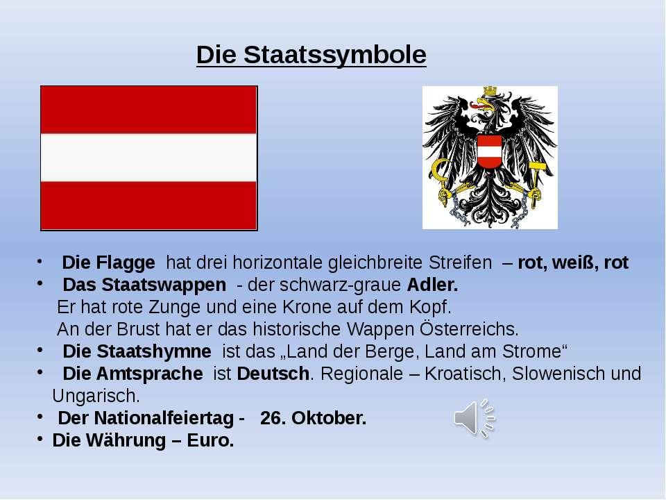 Die Staatssymbole Die Flagge hat drei horizontale gleichbreite Streifen – rot...