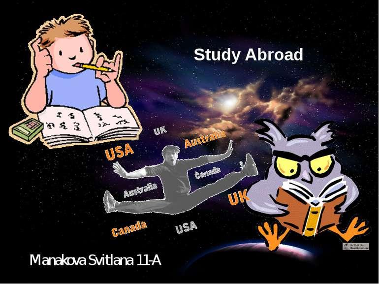 Study Abroad Manakova Svitlana 11-A