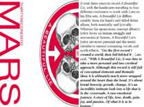 It took three years to recordA Beautiful Lie, with the bandmates traveling t...