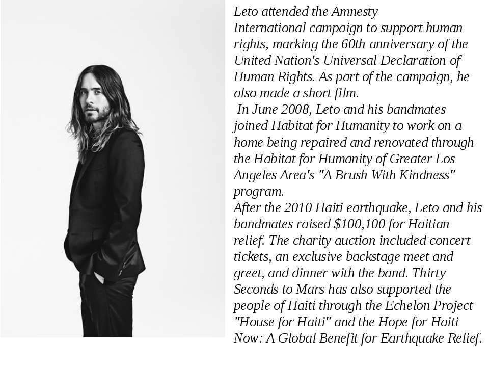 Leto attended theAmnesty Internationalcampaign to support human rights, mar...