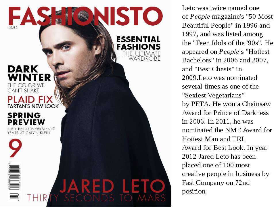 """Leto was twice named one ofPeoplemagazine's """"50 Most Beautiful People"""" in 1..."""
