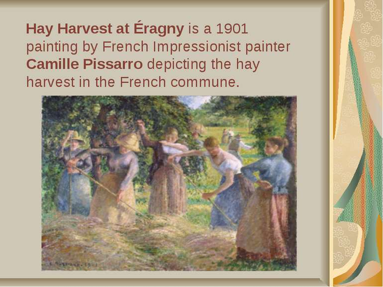 Hay Harvest at Éragny is a 1901 painting by French Impressionist painter Cami...