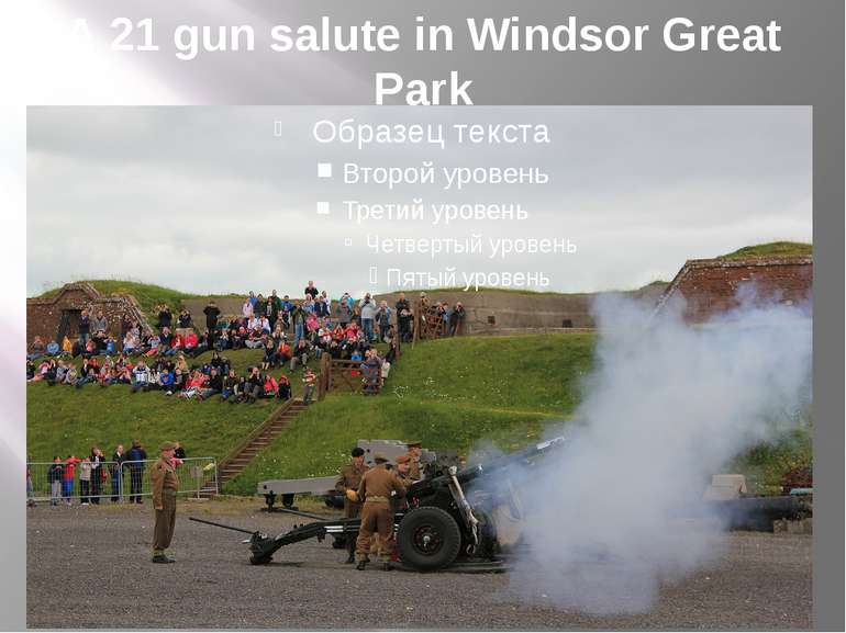 A 21 gun salute in Windsor Great Park