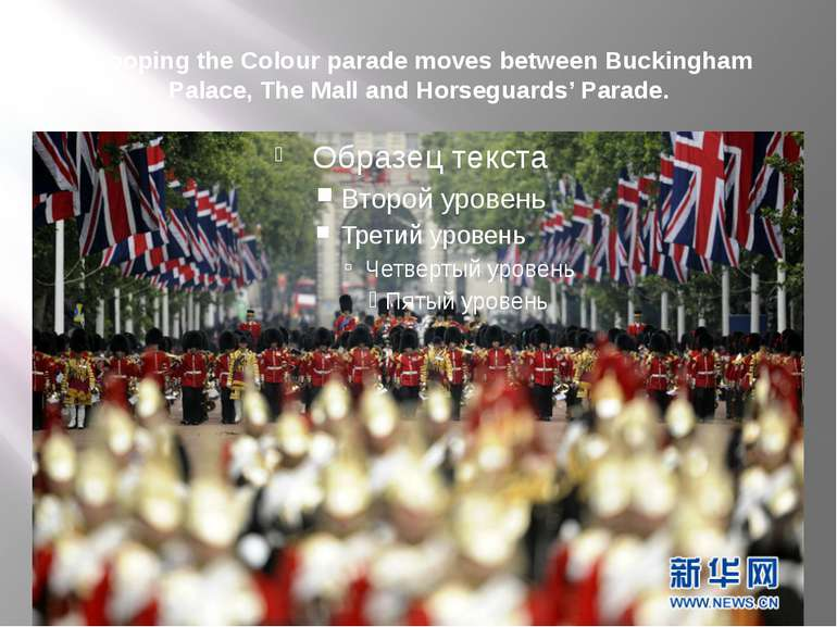 Trooping the Colour parade moves between Buckingham Palace, The Mall and Hors...