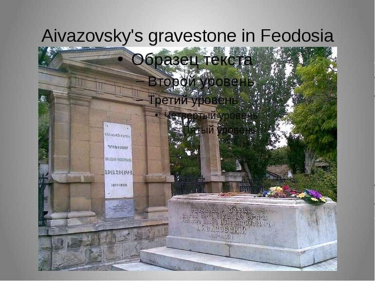 Aivazovsky's gravestone in Feodosia