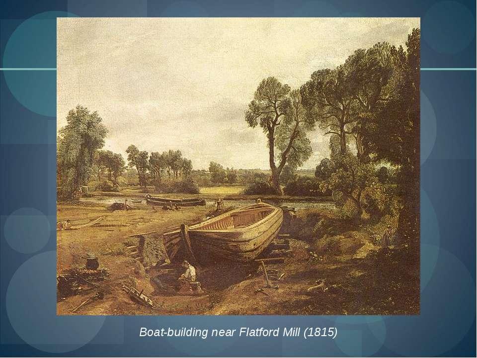 Boat-building near Flatford Mill(1815)