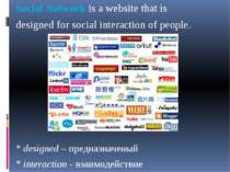 Social Network is a website that is designed for social interaction of people...