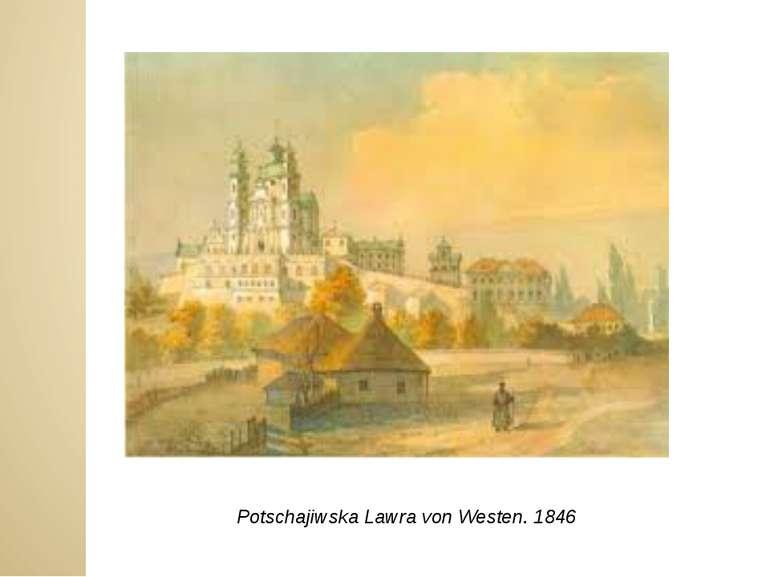 Potschajiwska Lawra von Westen. 1846