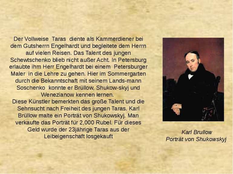 Der Vollweise Taras diente als Kammerdiener bei dem Gutsherrn Engelhardt und ...