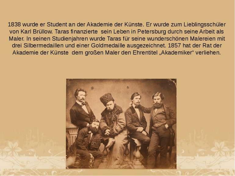 1838 wurde er Student an der Akademie der Künste. Er wurde zum Lieblingsschül...