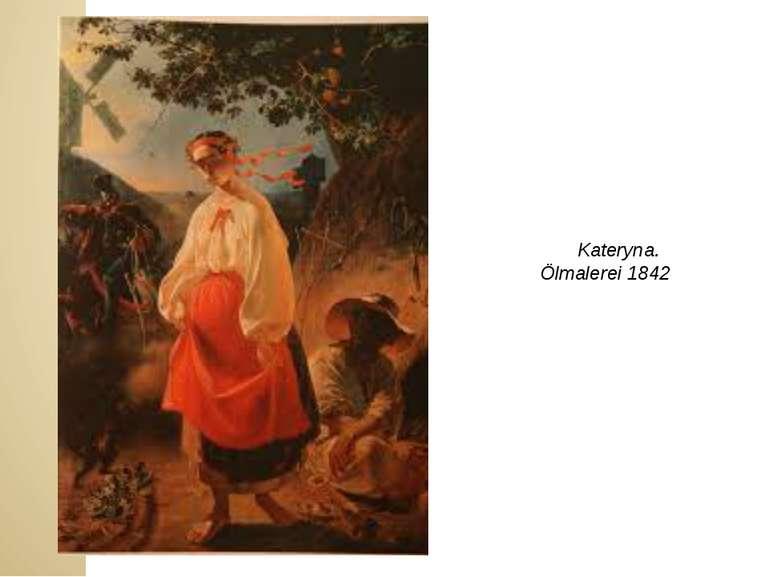 Kateryna. Ölmalerei 1842