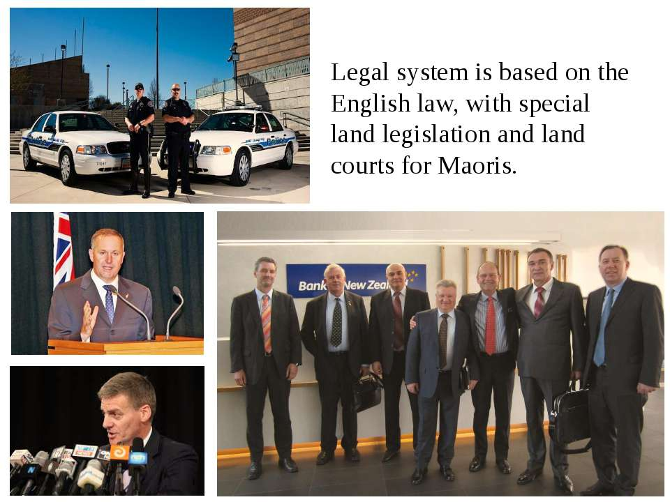Legal system is based on the English law, with special land legislation and l...