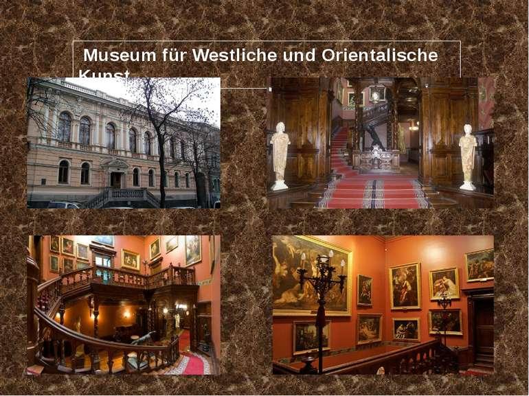 Museum für Westliche und Orientalische Kunst
