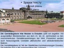 Die Gemäldegalerie Alte Meister in Dresden zählt mit ungefähr 750 ausgestellt...